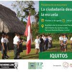 Iquitos: presentan resultados de estudio sobre Ciudadanía y Democracia en la escuela peruana